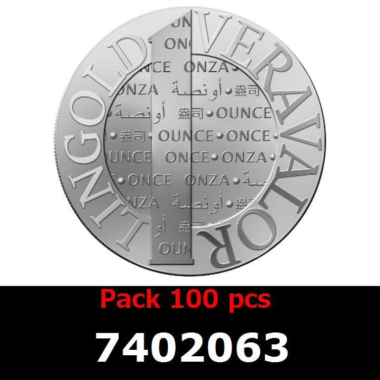 Réf. 7402063 Lot 100 Vera Silver 1 once (LSP - 40MM)  2014 - AVERS