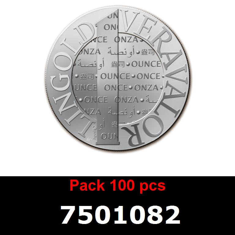 Réf. 7501082 Lot 100 Vera Silver 1 once (LSP - 40MM)  2015 - AVERS
