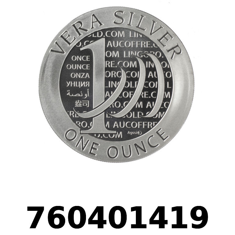 Réf. 760401419 Vera Silver 1 once (LSP - 40MM)  2015 - AVERS