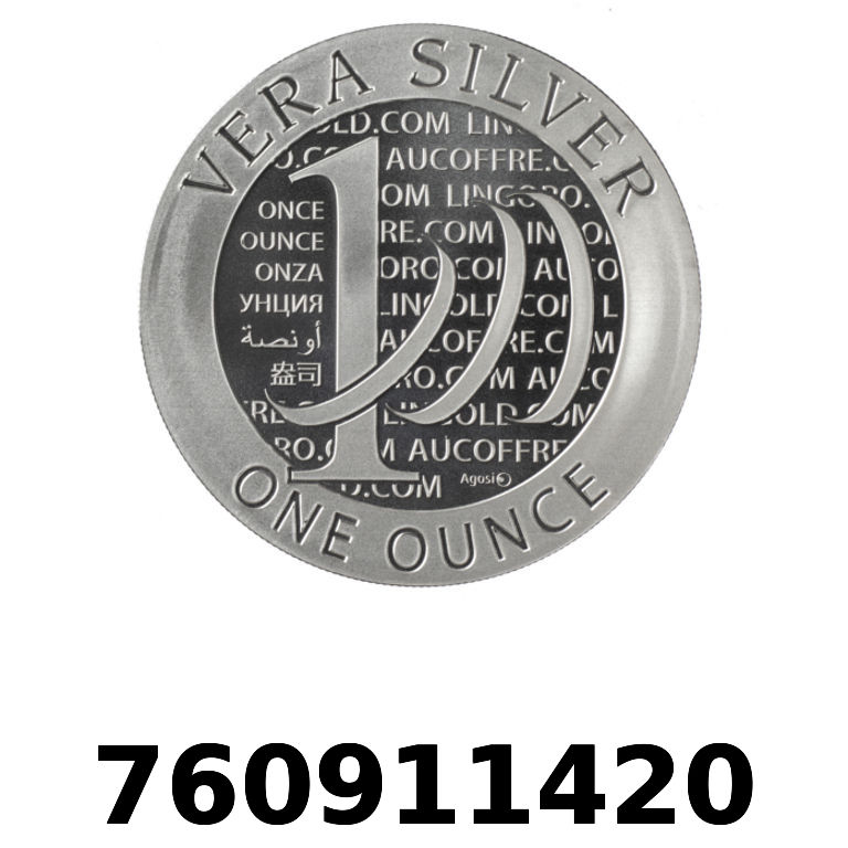 Réf. 760911420 Vera Silver 1 once (LSP - 40MM)  2015 - 2eme type - AVERS