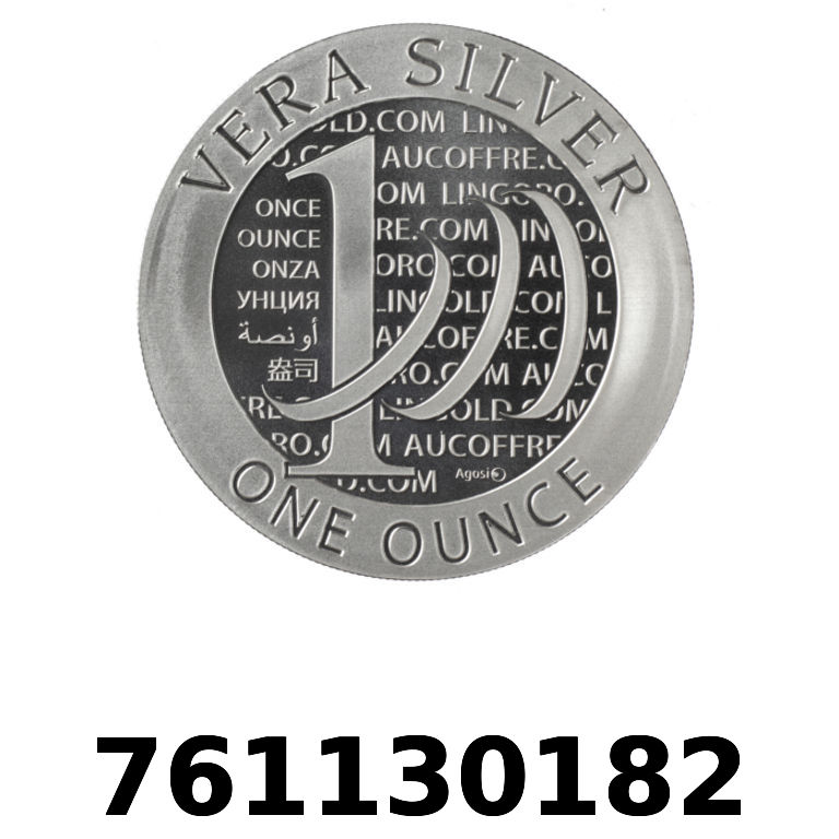 Réf. 761130182 Vera Silver 1 once (LSP - 40MM)  2015 - 2eme type - AVERS