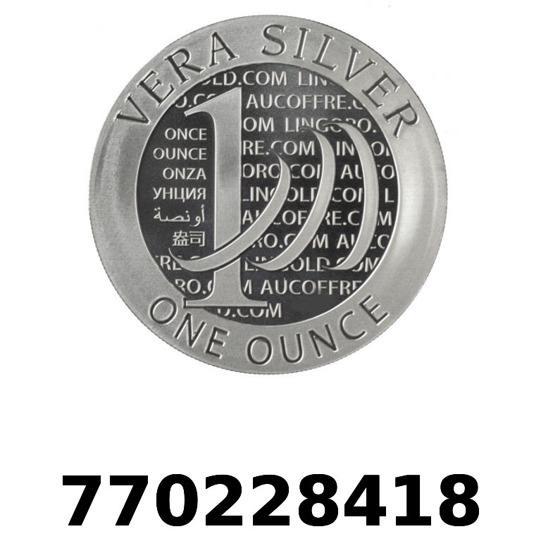 Réf. 770228418 Vera Silver 1 once (LSP - 40MM)  2015 - 2eme type - AVERS