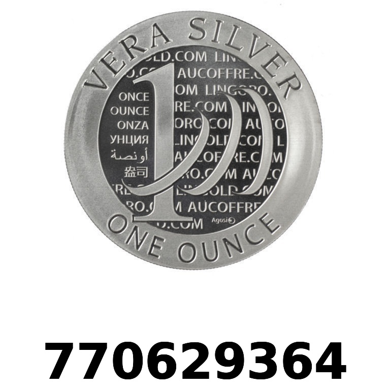 Réf. 770629364 Vera Silver 1 once (LSP - 40MM)  2015 - 2eme type - AVERS
