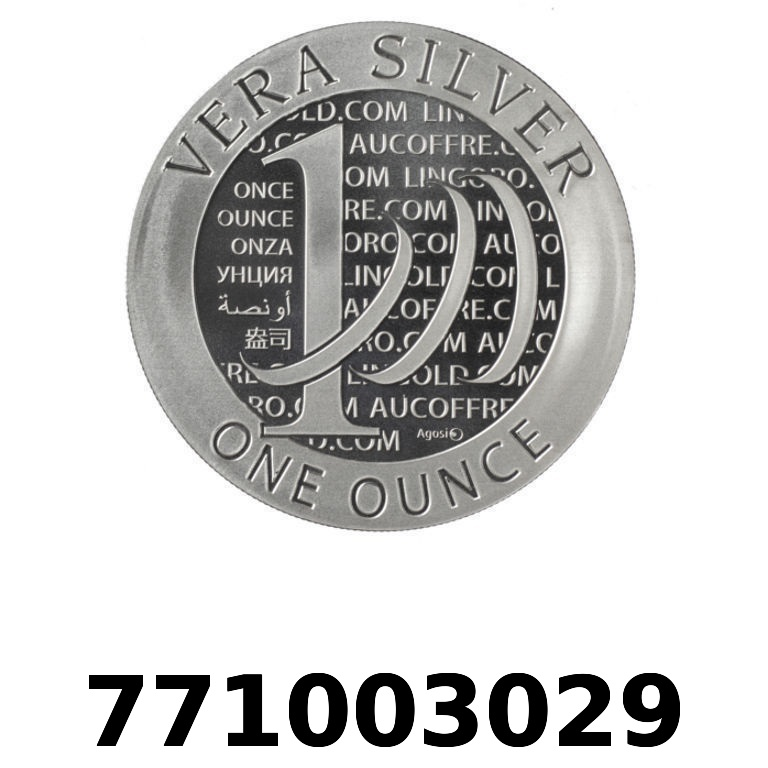 Réf. 771003029 Vera Silver 1 once (LSP - 40MM)  2015 - 2eme type - AVERS