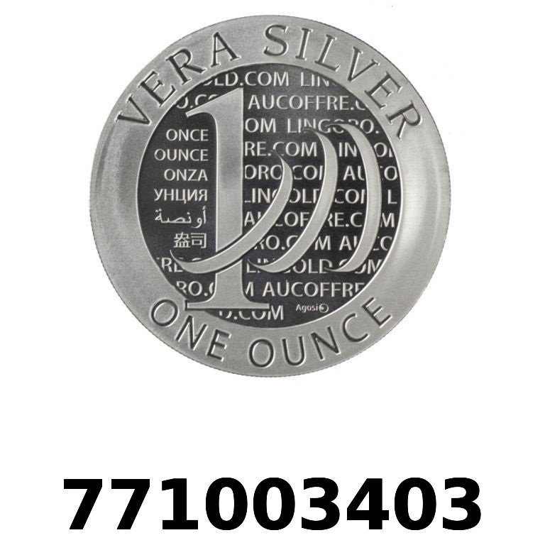 Réf. 771003403 Vera Silver 1 once (LSP - 40MM)  2015 - 2eme type - AVERS