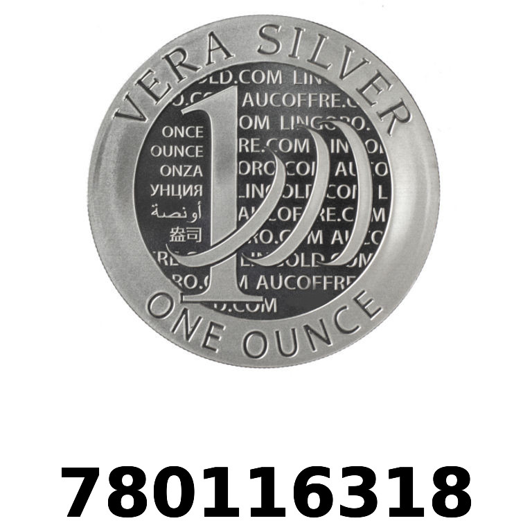 Réf. 780116318 Vera Silver 1 once (LSP - 40MM)  2015 - 2eme type - AVERS