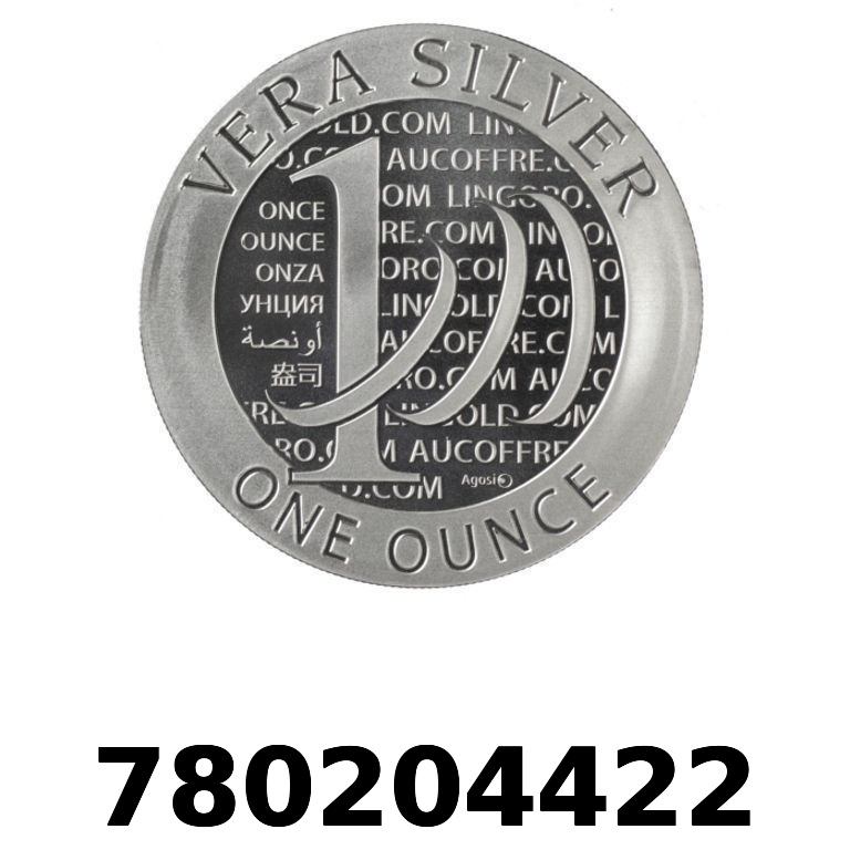 Réf. 780204422 Vera Silver 1 once (LSP - 40MM)  2015 - 2eme type - AVERS