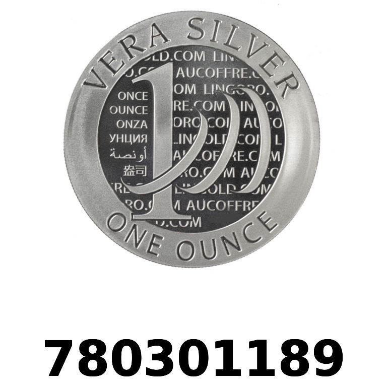 Réf. 780301189 Vera Silver 1 once (LSP - 40MM)  2015 - 2eme type - AVERS