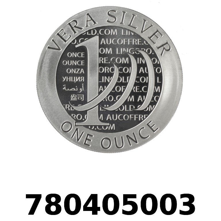 Réf. 780405003 Vera Silver 1 once (LSP - 40MM)  2015 - 2eme type - AVERS