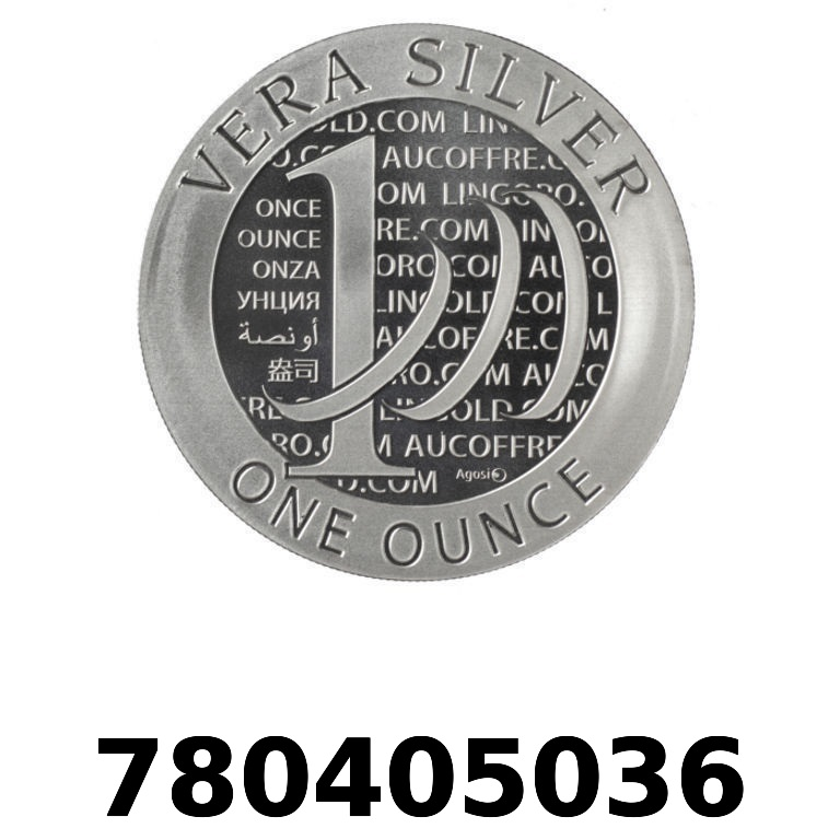 Réf. 780405036 Vera Silver 1 once (LSP - 40MM)  2015 - 2eme type - AVERS