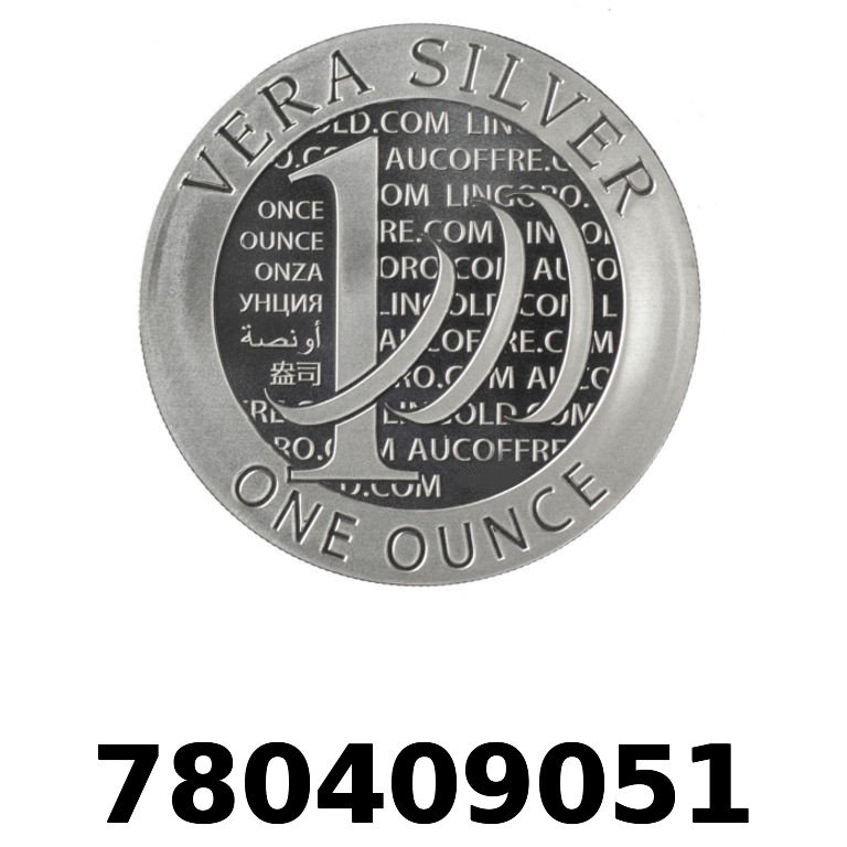Réf. 780409051 Vera Silver 1 once (LSP - 40MM)  2015 - 2eme type - AVERS