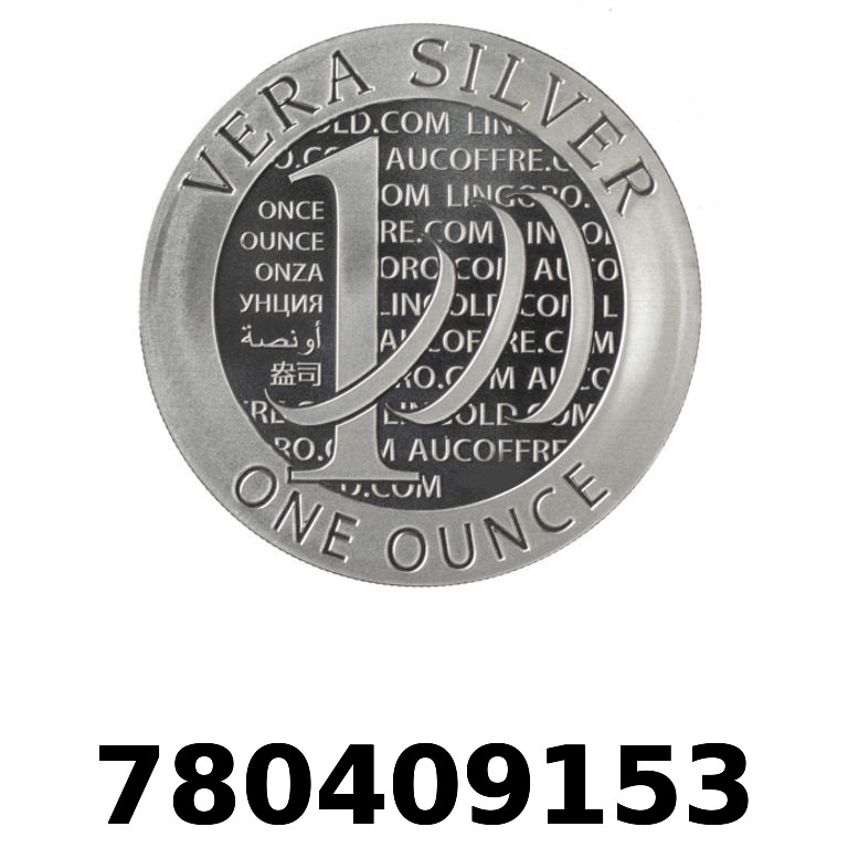 Réf. 780409153 Vera Silver 1 once (LSP - 40MM)  2015 - 2eme type - AVERS