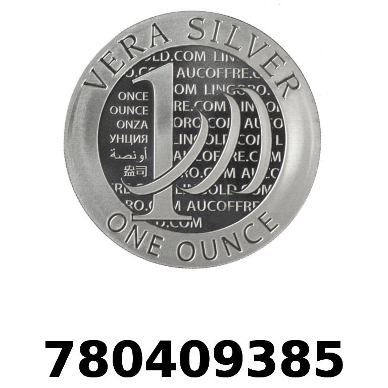 Réf. 780409385 Vera Silver 1 once (LSP - 40MM)  2015 - 2eme type - AVERS