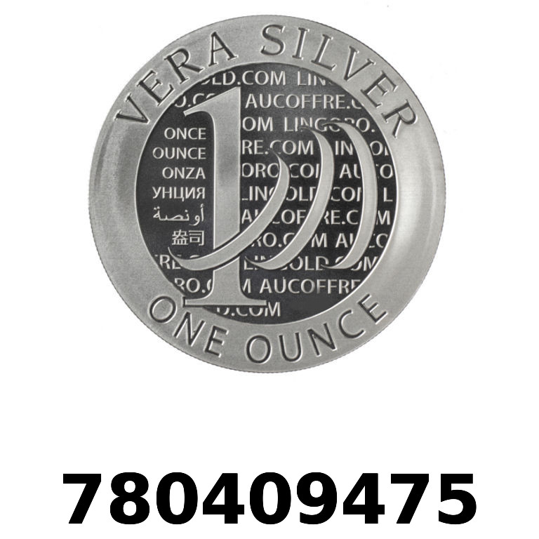 Réf. 780409475 Vera Silver 1 once (LSP)  2015 - 2eme type - AVERS