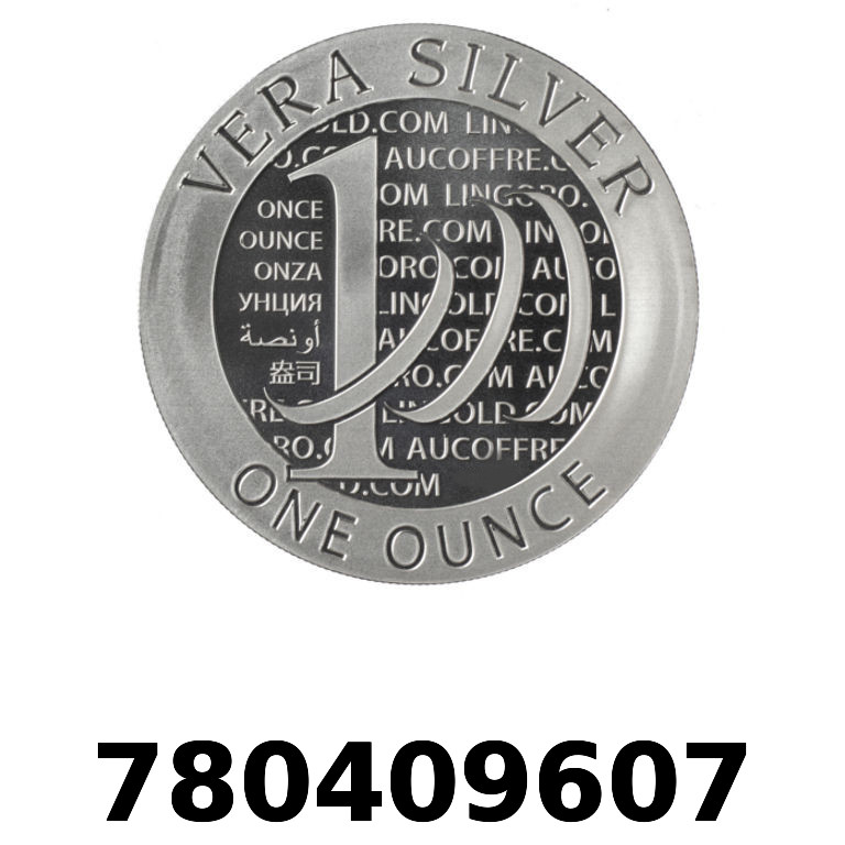 Réf. 780409607 Vera Silver 1 once (LSP - 40MM)  2015 - 2eme type - AVERS