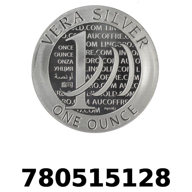 Réf. 780515128 Vera Silver 1 once (LSP - 40MM)  2015 - 2eme type - AVERS