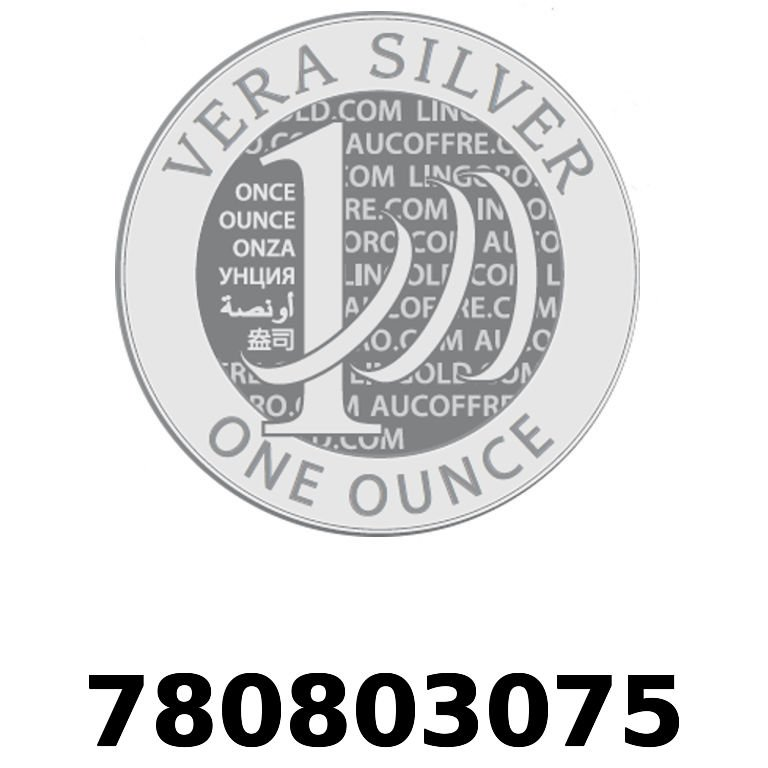 Réf. 780803075 Vera Silver 1 once (LSP - 40MM)  2018 - AVERS