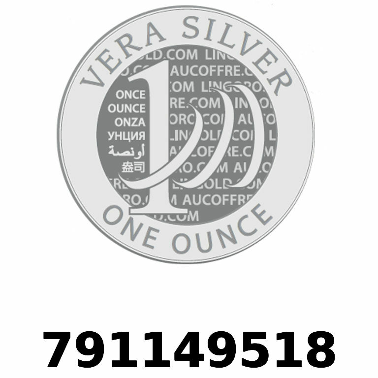 Réf. 791149518 Vera Silver 1 once (LSP - 40MM)  2018 - AVERS