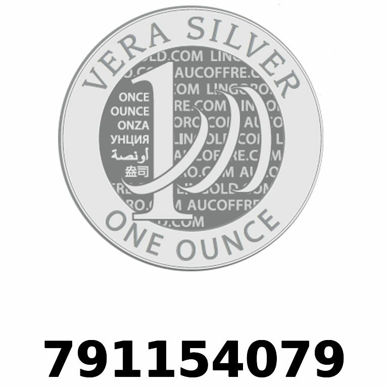 Réf. 791154079 Vera Silver 1 once (LSP - 40MM)  2018 - AVERS