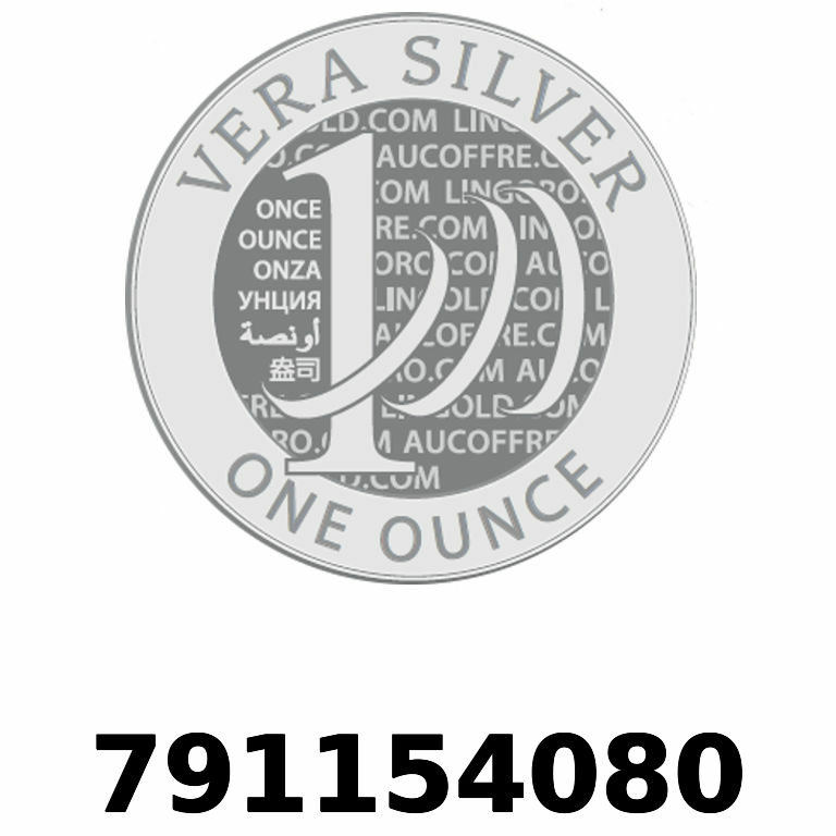 Réf. 791154080 Vera Silver 1 once (LSP - 40MM)  2018 - AVERS